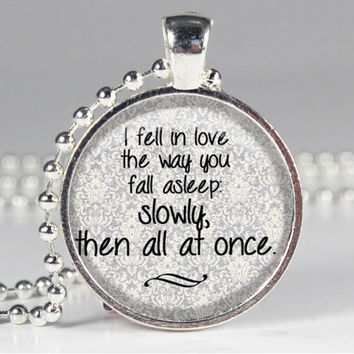 Fall in Love Quote from The Fault in Our Stars - John Green - Book Quote Charm Necklace