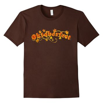 OKTOBERFEST with Autumn Leaves Tshirt