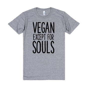Vegan Except For Souls