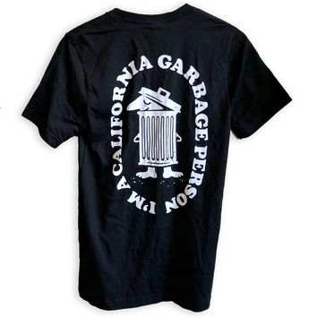 I'm A California Garbage Person Shirt