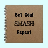 Set Goal Smash Repeat  - Book, Large Journal, Personalized Book, Personalized Journal, Scrapbook, Smashbook