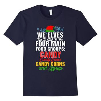 Funny Elf Christmas Shirt Eves Stick To Food Groups Candy