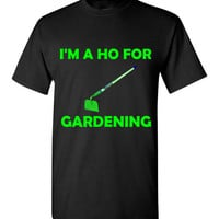 I'm a Ho for Gardening