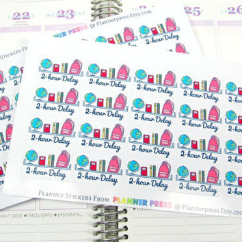 20 2 Hour Delay School Reminder Planner Stickers For Your Life Planner