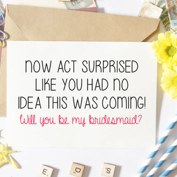 Funny Bridesmaid Proposal, Will You Be My, Asking Card, Bridal Party