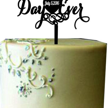 Best Day Ever Cake Topper, Unique Wedding Cake Topper, Wedding Cake Topper, Custom Cake Topper,Monogram Wedding Cake Topper, Love Topper