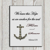 We have this hope as an anchor print Printable Christian scripture Home decor Wall art Typography poster Nautical Hebrews 6:19 DOWNLOAD