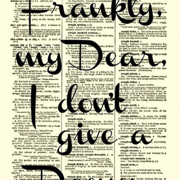 Frankly My Dear, I Don't Give A Damn Dictionary Print, Wall Decor, Inspirational, Art Print, Motivational Quote, Graduation, Dorm Decor