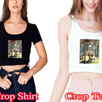 "Where the Wild Things Are artcrop shirt and crop tank sexy shirt women s m l xl 2xl ""NS"""