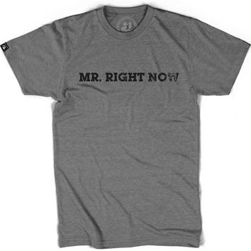 "Men's ""Mr. Right Now"" Tee by Badcock Apparel (Grey)"