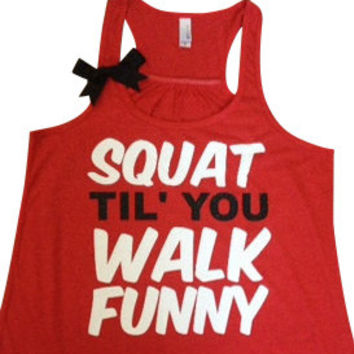 Squat Til' You Walk Funny Racerback Tan