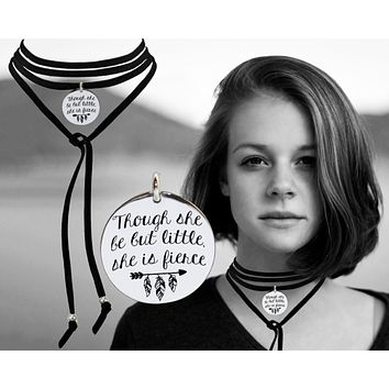 Though She Be But Little She Is Fierce Leather Choker