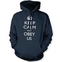 Keep Calm and Obey Us (White) Unisex Hooded Sweatshirt