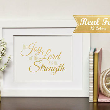 """Real Gold Foil Print With Frame (Optional) -""""The Joy Of The Lord Is My Strength"""" Nursery Decor, Wedding Present, Housewarming Gift, Mom Gift"""