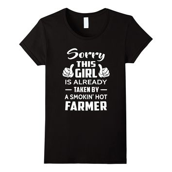 Sorry This Girl Is Already Taken By A Smokin Hot Farmer