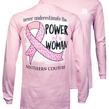 Southern Couture Power of a Woman Breast Cancer Long Sleeve T-Shirt