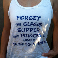 Forget the Glass Slipper This Princess Wears Running Shoes White Burn Out Tank Top