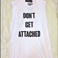 SWEET LORD O'MIGHTY! DONT GET ATTACHED