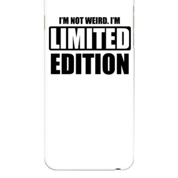 I'm not weird. I'm limited edition - iphone 6 Plus Case