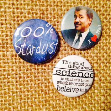 Neil Degrasse Tyson - Stardust - science - pinback button or magnet