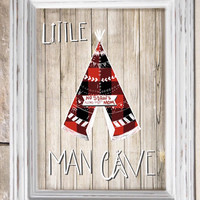 "Buffalo Plaid Teepee ""Little Man Cave"" Rustic Wood Background ~ instant download 8x10"" ~ Lumberjack - Boy Nursery ~ Printable wall art"