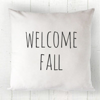 Welcome Fall Pillow Cover - Autumn Pillow, Shabby Chic Pillow, White Pillow, Farmhouse Pillow, Cottage Decor, 16 x 16, 18 x 18, 20 x 20