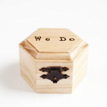 "Small hexahedral rustic style wedding box ""We Do"" - Natural wood, ring bearer, vintage, ecofriendly, typewriter fonts, personalized"