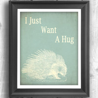 Porcupine art, Typographic poster, Quote art, inspirational print, wall decor, Digital print, Teal Sign - 5x7 - Typography