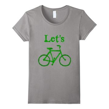 Let's Bike - Bicycle Earth Day T-Shirt