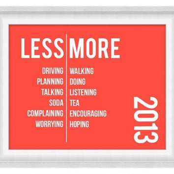 Printable Poster: Custom Less/More Resolutions - New Year's Print - Horizontal 8x10 - Digital Wall Art - Printable Art
