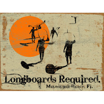 Personalized Longboards Required Wood Sign