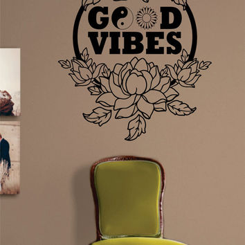 Beautiful Flowers and Good Vibes Design Decal Sticker Wall Vinyl