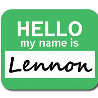 Lennon Hello My Name Is Mouse Pad