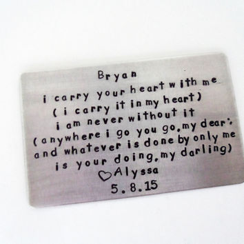i carry your heart Metal Wallet Insert - Create Your Own Love Letter - For the one you LOvE - Anniversary Gift For Him