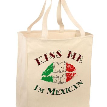 Kiss Me I'm Mexican Large Grocery Tote Bag