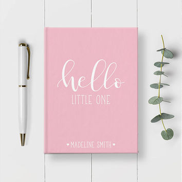 Hello Little One, Baby Journal, Personalized Baby Book, 5x7 Journal, Newborn Gift, Baby Keepsake, New Baby Girl Gift, Pregnancy Journal