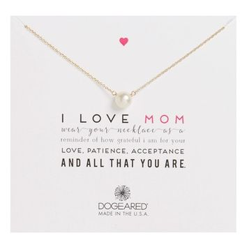 Dogeared I Love Mom Pearl Pendant Necklace | Nordstrom