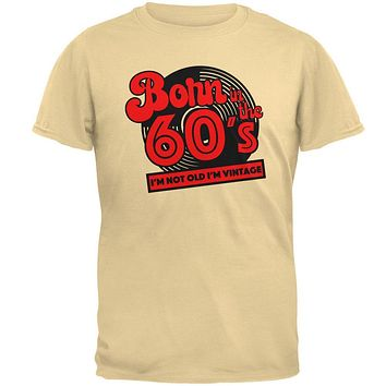 Born In The 60's Not Old Vintage Mens T Shirt