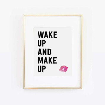 Wake Up and Makeup, Lips Print, Lipstick Print, Makeup Art, Make up Print, Makeup Quote, Vanity Decor, Bathroom Decor, Printable Wall Art