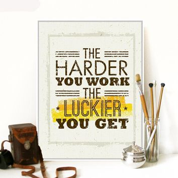 The Harder You Work The Luckier You Get Motivational Inspirational Canvas - Print Wall Art Decor Quote