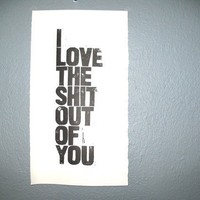 POSTER I love the shit BLACK BLOCK PRINT 10X18 by thebigharumph