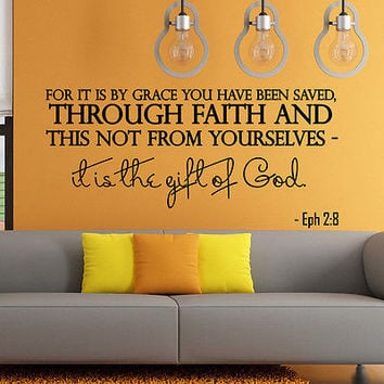 Wall Decal Bible Verse Psalm Ephesians 2:8 For It Is By Grace Vinyl Sticker 3584