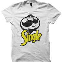 SINGLE T-SHIRT VALENTINES DAY SHIRTS FUNNY SHIRTS COMEDY COOL SHIRTS CHEAP SHIRTS #SINGLE #VALENTINESDAY BIRTHDAY GIFTS CHRISTMAS GIFTS
