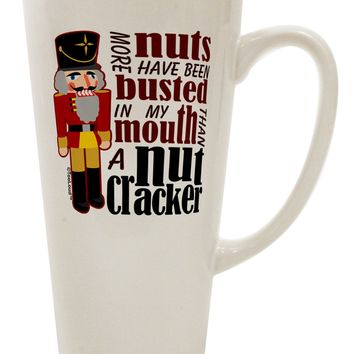 More Nuts Busted - My Mouth 16 Ounce Conical Latte Coffee Mug by TooLoud