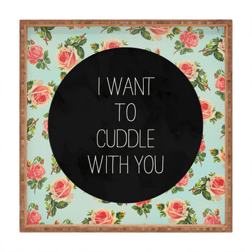Allyson Johnson Cuddle With You Square Tray