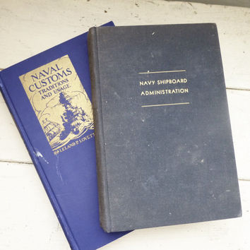 Naval Customs Traditions and Usage, Navy Shipboard Administration, Naval Books, Naval Academy, American History, Instant collection
