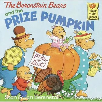 The Berenstain Bears and the Prize Pumpkin (First Time Books(R)) - Walmart.com