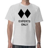Experts Only Skier or Snowboarder Tshirt from Zazzle.com