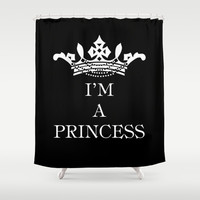 I'm a princess III Shower Curtain by Louise Machado