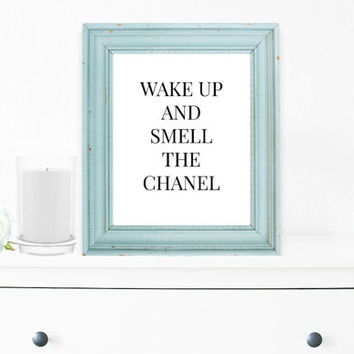Chanel Print, Wall Decor, Inspirational,Typography Wall Art, Motivational Print, Inspirational Poster, Teen Gift Ideas, Shabby Chic - PT0010